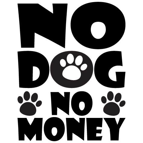 NO Dog No Money : 1